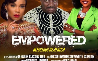 Global Empowerment Movement to Premier Dr. Queen Blessing Itua's EMPOWERED Film Presentation at the United Nations in March, 2019
